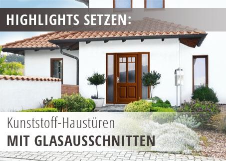 Kunststoff Haustüren mit Glasausschnitt
