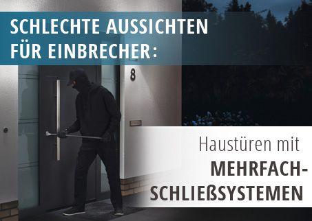Haustüren, einbruchssicher, sicher, Mehrfach-Schließsysteme